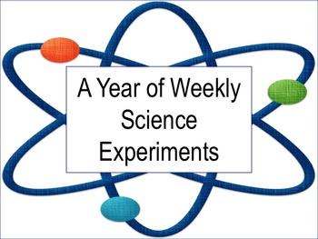 A Year of Science Experiments