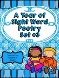 A Year of Sight Word Poetry: Set #3 ***Now with even MORE