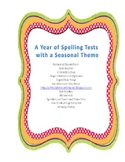 A Year of Spelling Tests with a Seasonal Theme