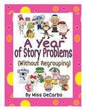 A Year of Story Problems for Math! {Without Regrouping}