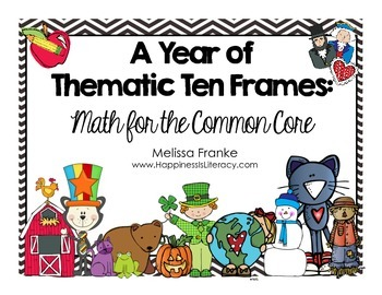 A Year of Thematic Ten Frames: Math for the Common Core