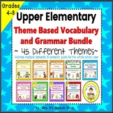 A Year of Upper Elementary Theme Based Vocabulary & Langua