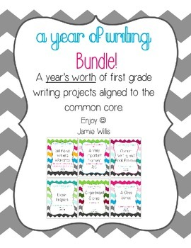 A Year of Writing: Common Core Aligned Writing Projects BUNDLE! Grade 1!