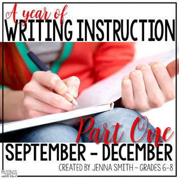 A Year of Writing for Middle School - Bundle Part One (September-December)