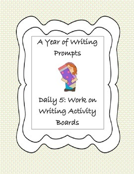Daily 5 Work on Writing Boards (Sept. - June)