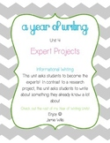 Informational Writing: Expert Projects (A Year of Writing Unit 4)