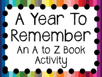A Year to Remember! An A to Z Book Activity