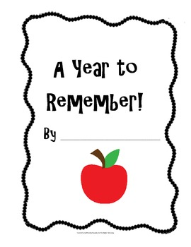 """""""A Year to Remember"""" Class Memory Book"""