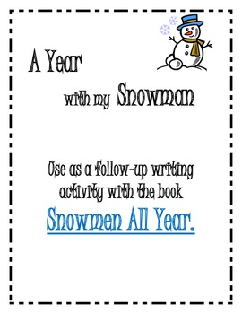 A Year with Snowman writing packet/booklet