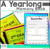 A Yearlong Memory Book for Kindergarten- 3rd Grade