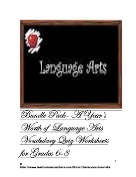 A Year's Worth of Language Arts Vocabulary Quiz Worksheets Grade 6-8 Bundle Pack