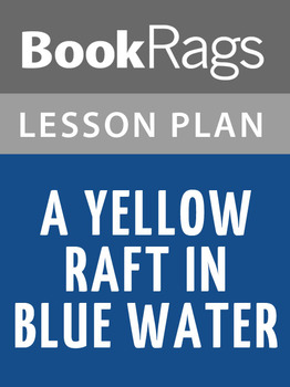 A Yellow Raft in Blue Water Lesson Plans