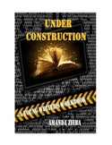 A Young Writer's Workbook: Under Construction
