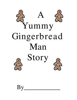 A Yummy Gingerbread Man Story