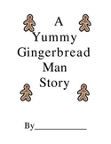 A Yummy Gingerbread Man Story