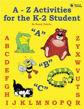 A-Z Activities for the K-2 Student