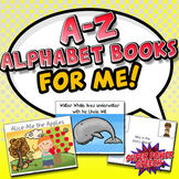 A-Z Alphabet Books for Me!