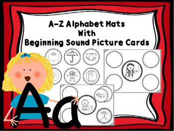 A-Z Alphabet Mats & Beginning Sound Picture Cards (Black And White)