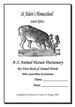 A ~ Z Animal Picture Dictionary, with Lesson Plans and Activities