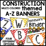 A-Z BANNERS & Binder Covers Construction Classroom Theme D