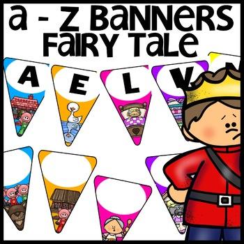 Fairy Tale Classroom Decor A-Z BANNERS EDITABLE