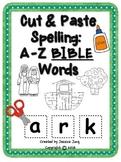 Cut & Paste Spelling: A-Z BIBLE Words