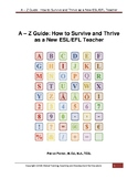 A - Z Guide: How to Survive and Thrive as a New ESL Teacher
