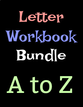 A-Z Letter Workbooks - Learning the Alphabet