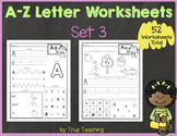 A-Z Letter Worksheets (Set 3)