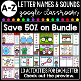 A-Z Letter of the Week BUNDLE-Interactive Google Classroom-Distance Learning