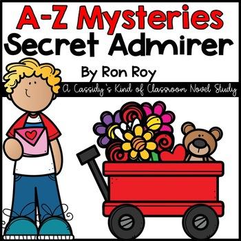 A-Z Mysteries Secret Admirer Novel Study
