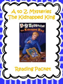 A-Z Mysteries The Kidnapped King