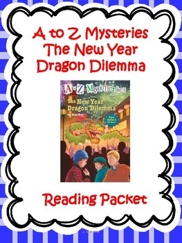A-Z Mysteries The New Year Dragon Dilemma