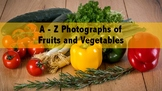 A - Z: Photographs of Fruits and Vegetables