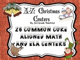 A-Z Ready To Use Common Core Aligned Math and ELA Christma