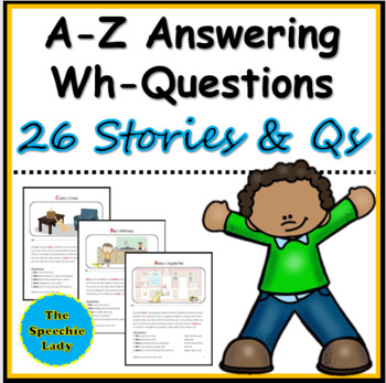 A-Z Short Stories with WH-questions FULL VERSION