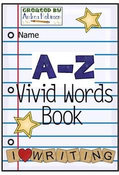 A-Z Vivid Words Book #1