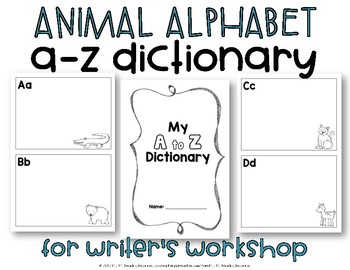 Student Dictionary for Writer's Workshop {Animal Alphabet}