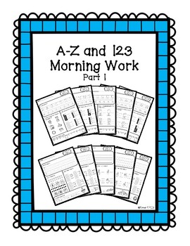 A-Z and 123 Morning Work: Part 1