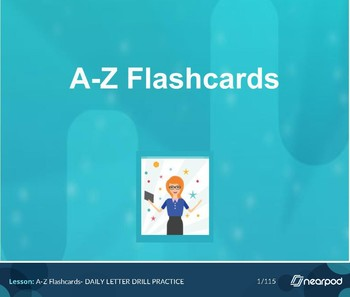 A-Z flashcards, Nearpod Lesson