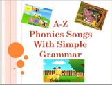 A-Z phonics songs with basic grammar (Pre-schoolers - Kindergarten)