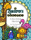 A Zookeeper's Journal - A Zoo Animal Mini Unit