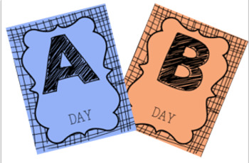 A and B Day Signs