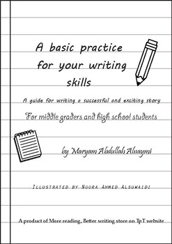 A basic practice for your writing skills - How to write an interesting story