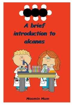A brief introduction to alcanes