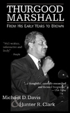 A Class Set License of Thurgood Marshall: From His Early Years to Brown