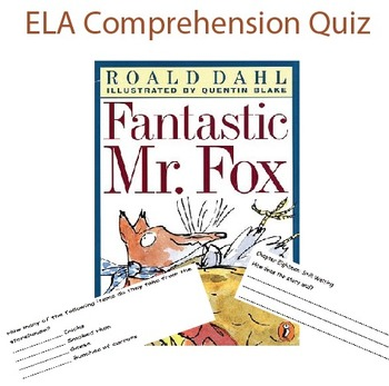 A complete ELA comprehension packet on Fantastic Mr. Fox.