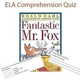 A complete ELA comprehension packet on Fantastic Mr. Fox.