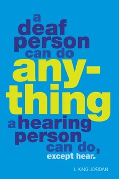 A deaf person can do anything… (ASL)