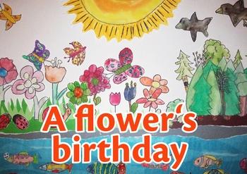 A flower's birthday